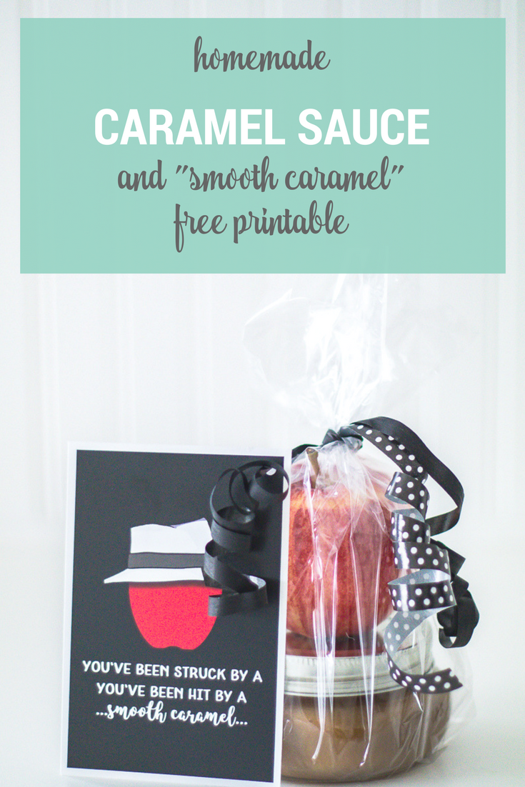 Homemade Caramel Sauce Recipe and Smooth Criminal/Caramel free printable gift idea