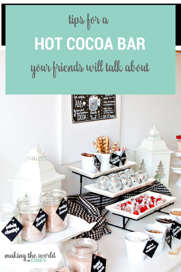 Tips for an amazing hot cocoa bar