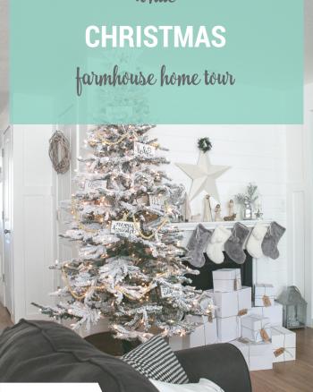 White Christmas Home Tours Farmhouse Style Christmas