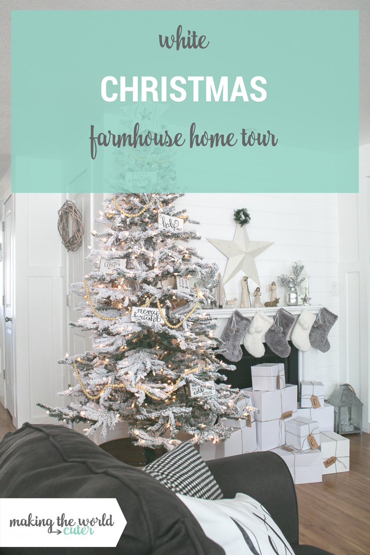 Christmas Home Tours Farmhouse White Christmas Decor