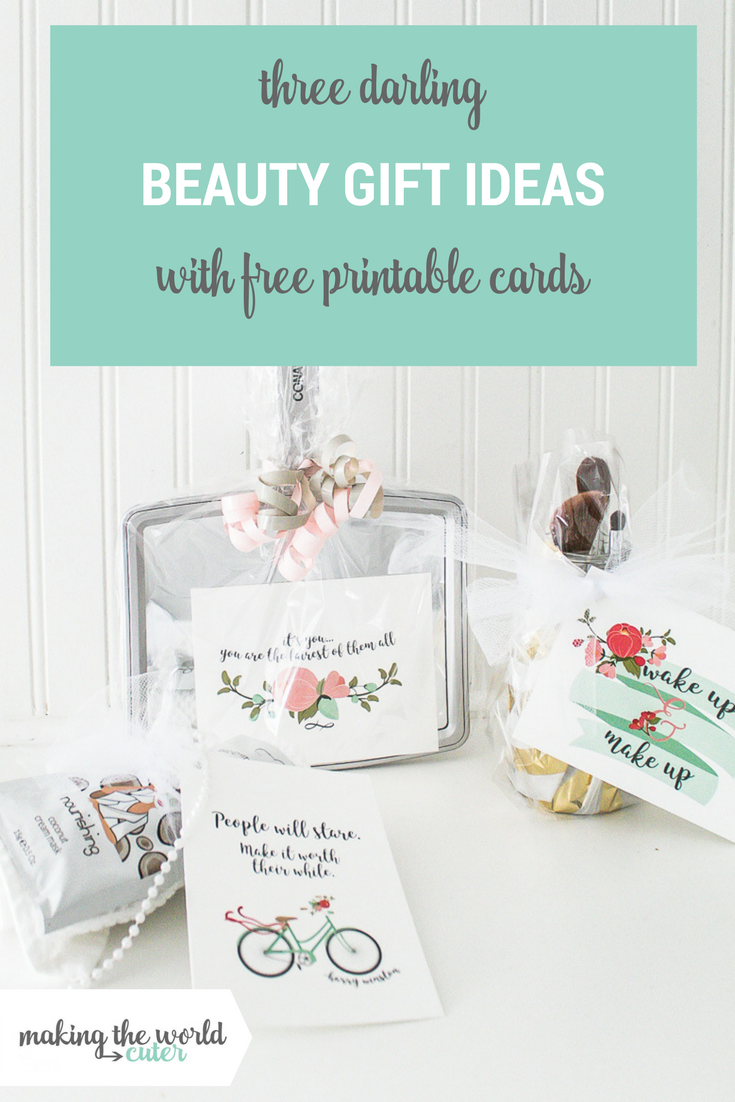 Three Darling Beauty Gift Ideas with Free Printable Cards