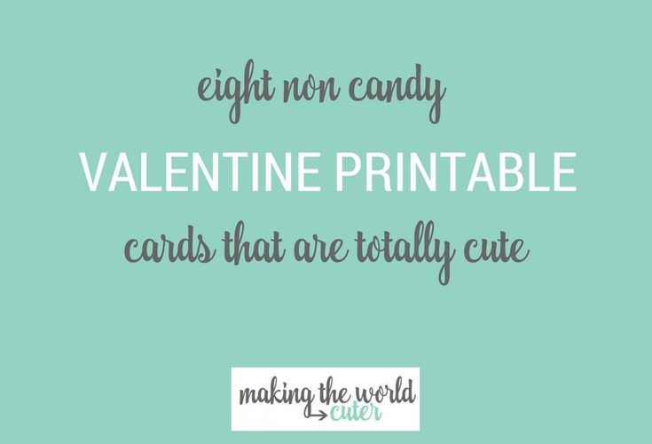 8 Non Candy Valentines Printable Cards for Kids