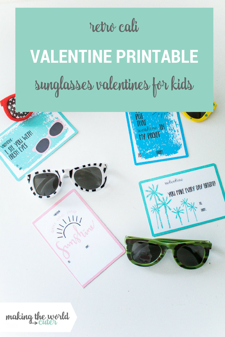 Retro Cali Valentine Printables to give with kids sunglasses!