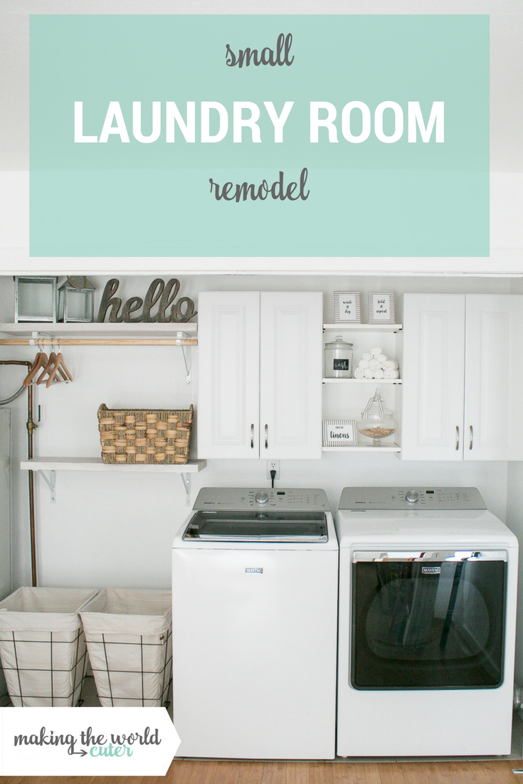 Small Laundry Room Remodel in White Farmhouse Style...Easy Updates for a Laundry Closet