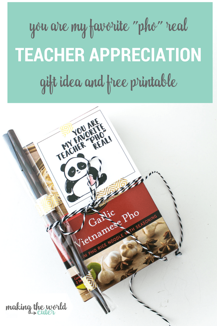 Teacher Appreciation Food Gift Idea Pho with Panta Printable