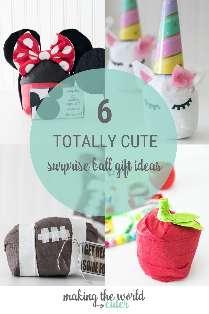 6 Totally Cute Surprise Ball Gift Ideas