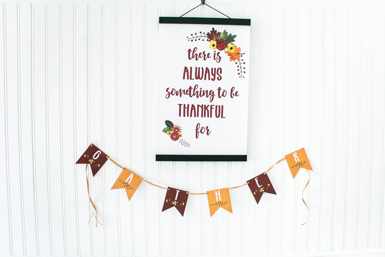 There is always something to be thankful for printable poster and gather banner