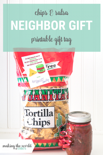 Chips and Salsa Neighbor Gift Idea with Free Printable gift tag