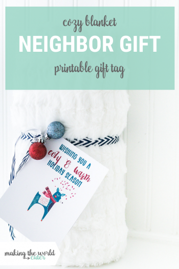 Blanket Friend or Neighbor Gift