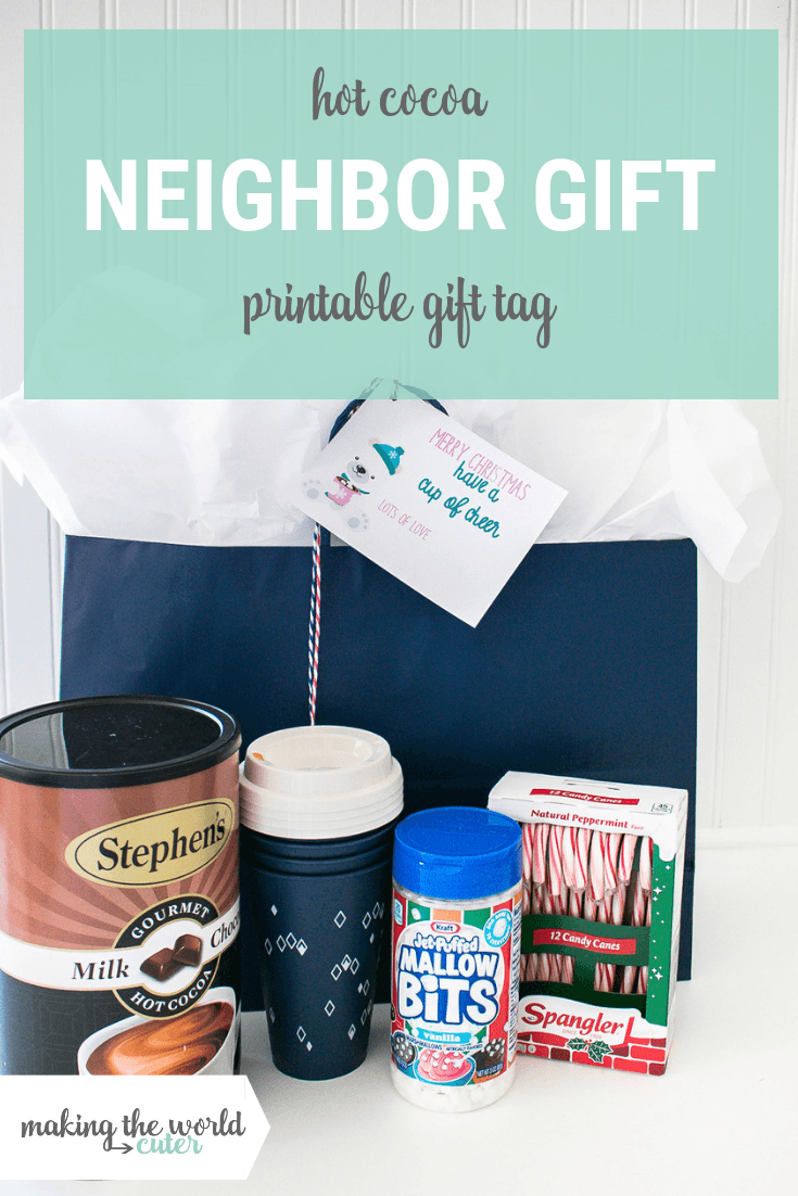 Hot Cocoa Gift Ideas for Neighbors Free Printable Gift Tag