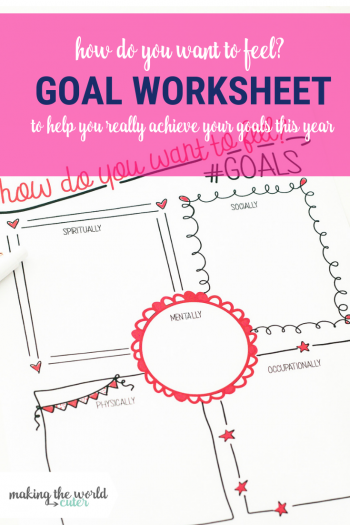 Setting Goals by How You Want to Feel Free Printable PDF