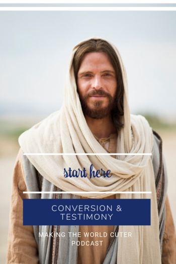 Conversion and Testimony Podcast